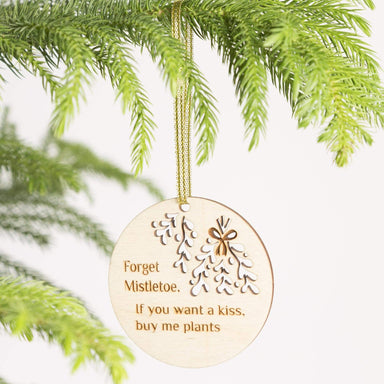 Wood 'Buy Me Plants' Ornament - Urban Sprouts