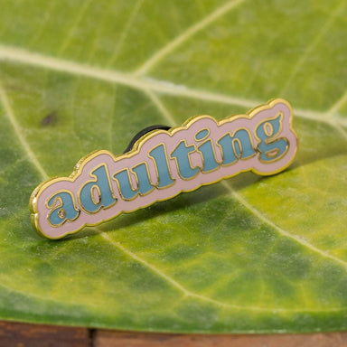 Adulting Enamel Pin - Urban Sprouts
