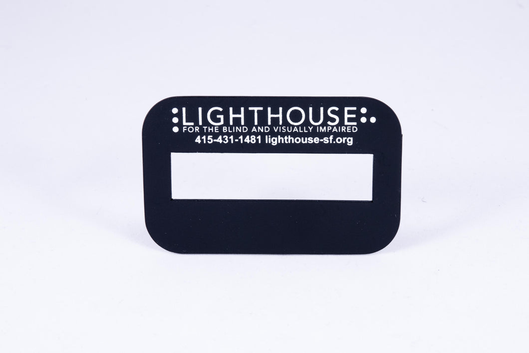 Plastic Signature Guide = Imprinted w/ LightHouse logo