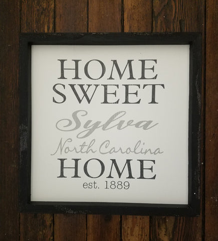 Home Sweet Home Sylva Sign