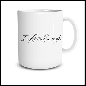 I Am Enough (script) Mug