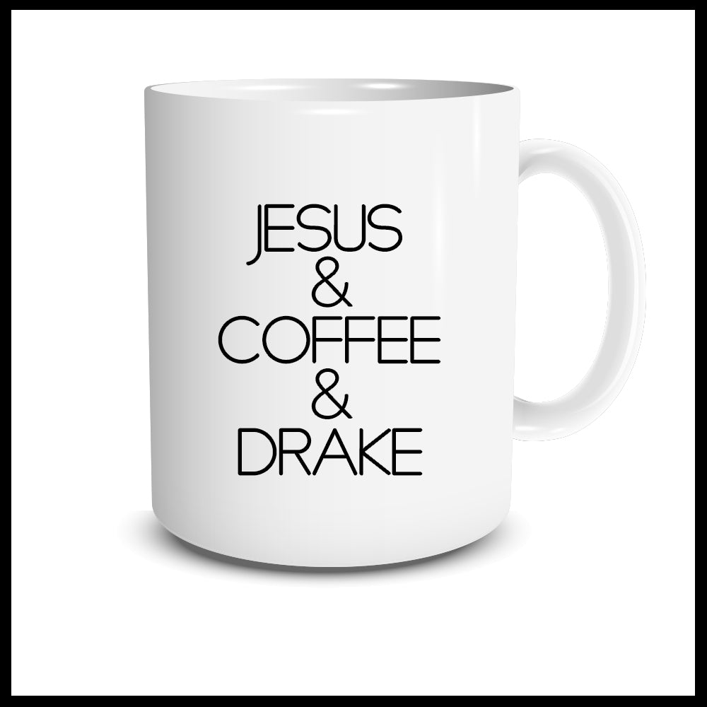 Jesus & Coffee & Drake Mug