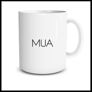 MUA (Make Up Artist) Mug