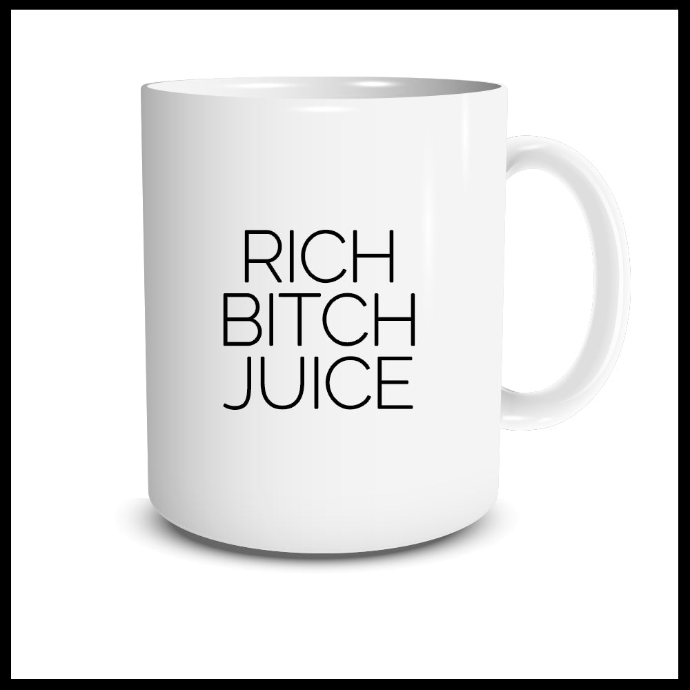 RICH BITCH JUICE Mug