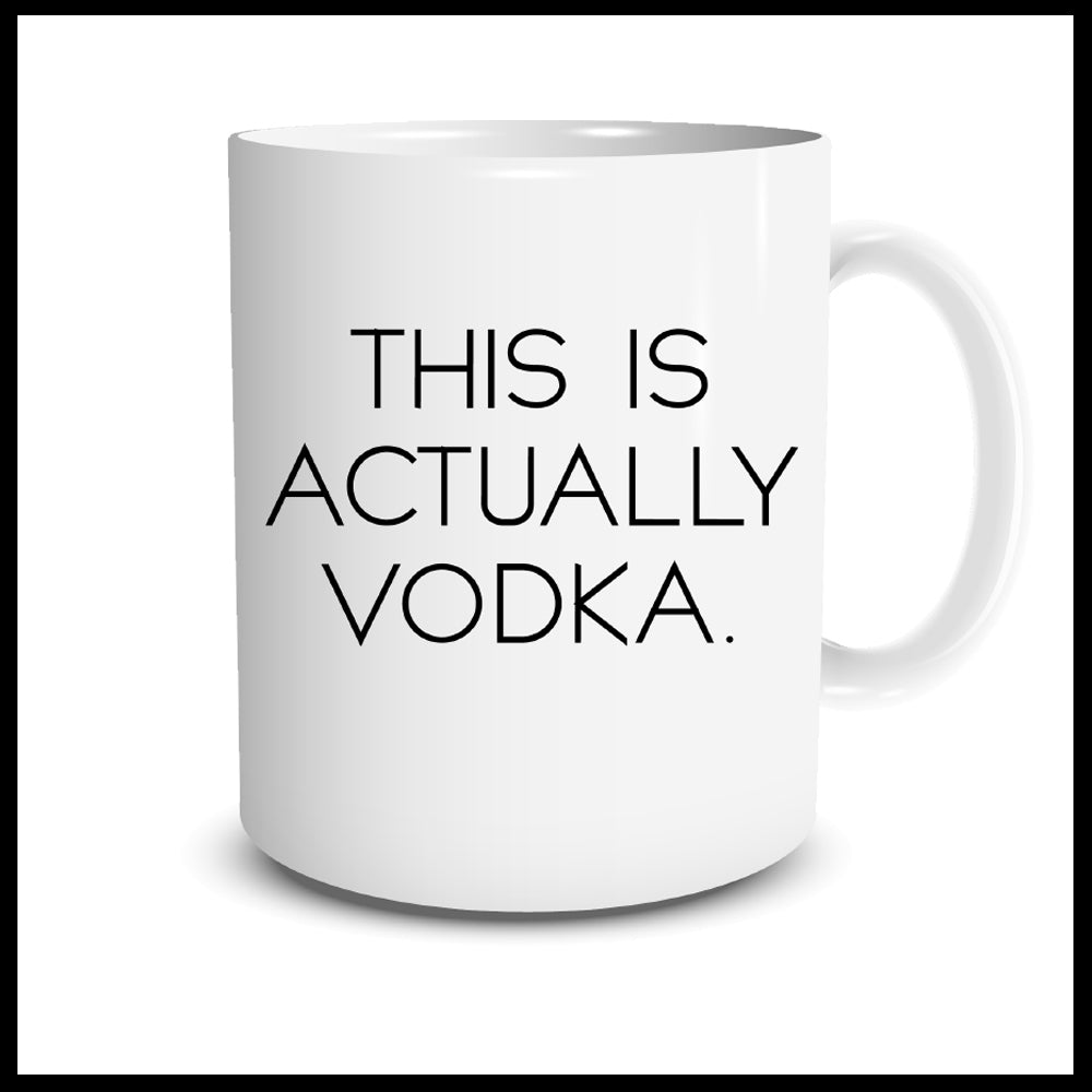 This Is Actually Vodka Mug