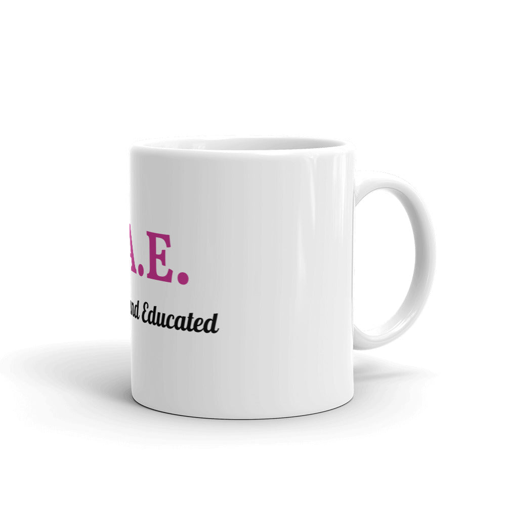 Beautiful Educated Mug