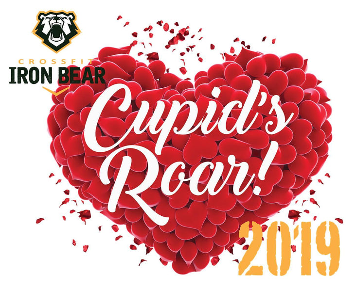Cupids Roar - Crossfit Iron Bear