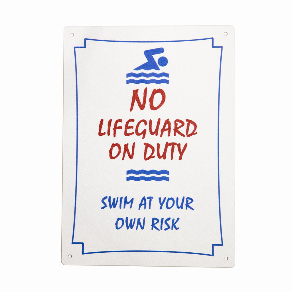 No Lifeguard On Duty Sign