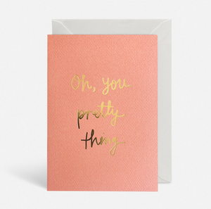 You pretty little thing card