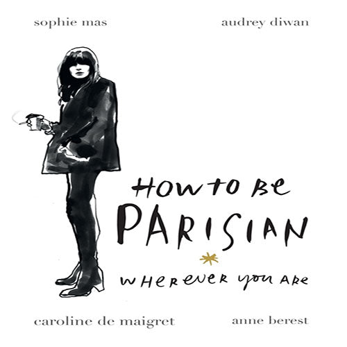 How to Be Parisian book