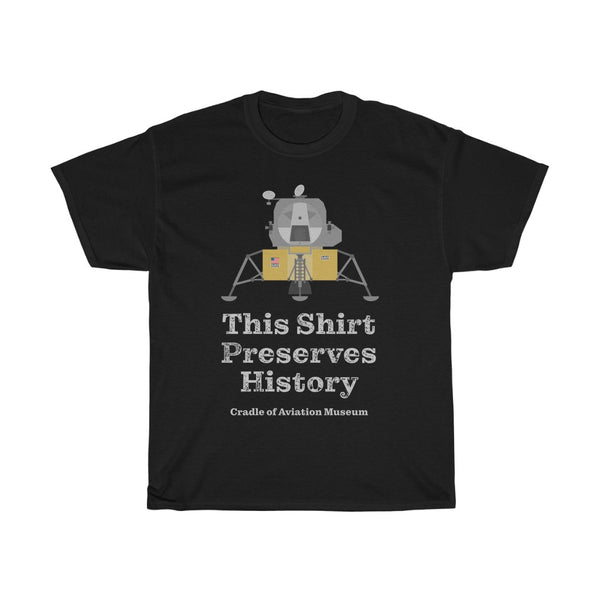 This Shirt Preserves History - Apollo Lunar Module Classic Unisex Heavy Cotton Tee