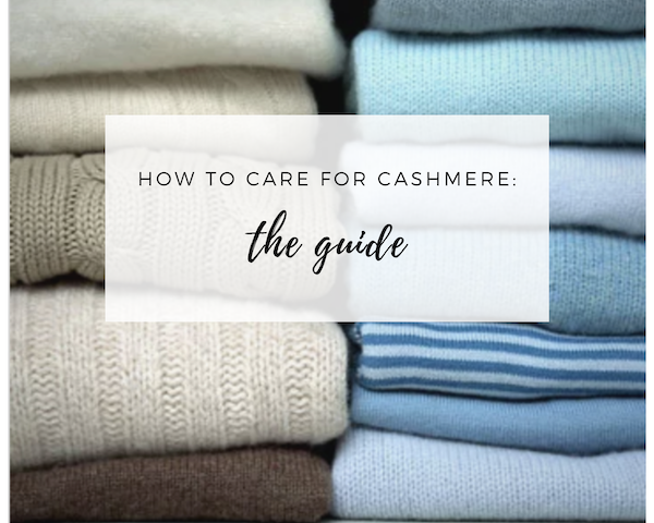 The Cashmere Care Guide