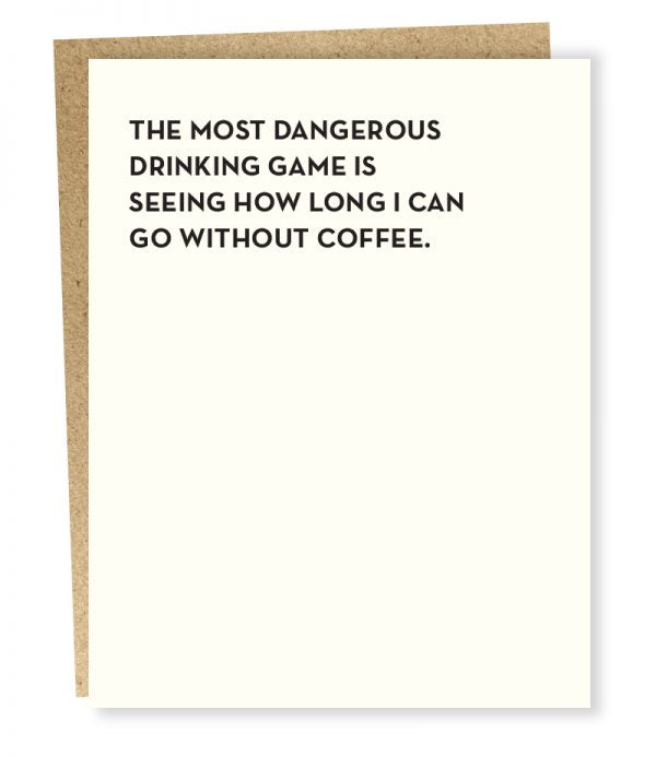 Card: Most Dangerous Drinking Game