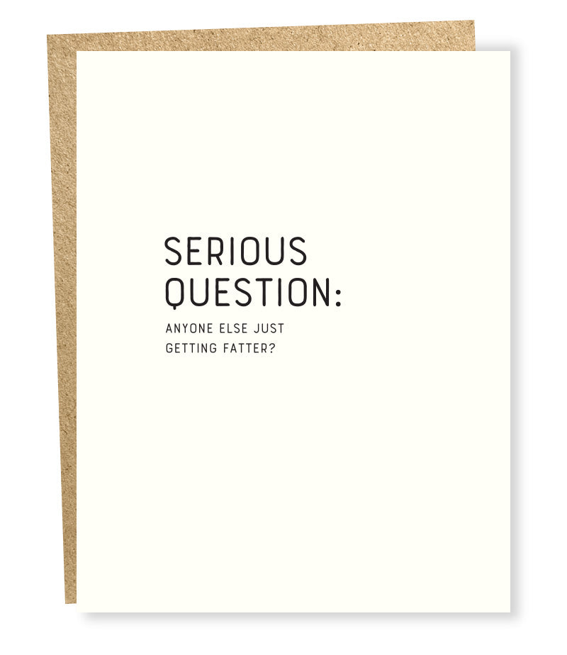 Card: Serious Question