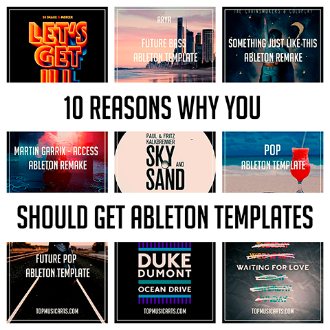 10 Reasons Why you Should get Ableton Templates