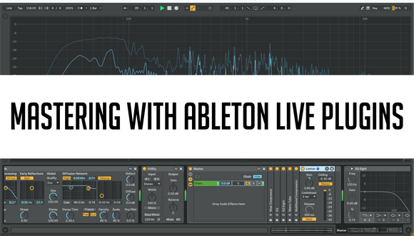 With Ableton Plugins Even Mastering is Possible!