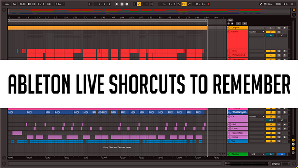 Ableton Shortcuts to remember