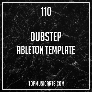 Dubstep Ableton Template - 110