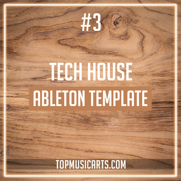 #3 - Tech House Ableton Template