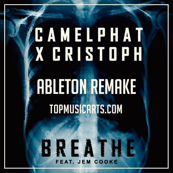 CamelPhat & Cristoph ft Jem Cooke - Beathe Ableton Remake (Progressive House Template)