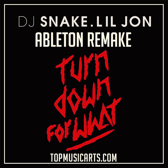 DJ SNAKE, Lil Jon - Turn down for what Ableton Remake (Future Bass Template)