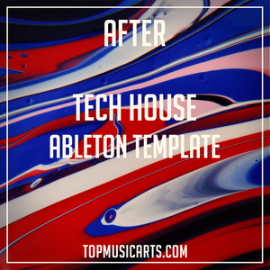 Tech House Ableton Template - After