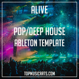 Pop/Deep House Ableton Template - Alive (Meduza, Lost Frequencies, Duke Dumont Style)