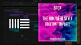 The Him/Seeb Style Ableton Template - Back (Dance)