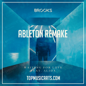 Brooks ft Alida - Waiting for love Ableton Remake (Future House Template)