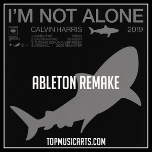 Calvin Harris - I´m not alone Camelphat Remix Ableton Live 9 Remake (Tech House Template)