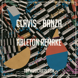 Clavis - Banza Ableton Remake (Deep House Template)