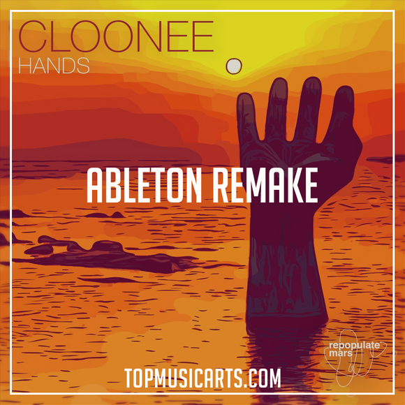 Cloonee - Hands Ableton Remake (Tech House Template)