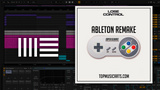 All Ableton Remakes Bundle by TopMusicArts (140+ Templates) +VIP