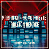 Martin Garrix - Yottabyte (Ableton Template) Project File