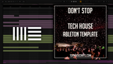 Tech House Ableton Template - Don't stop MIDI + Sylenth1 PRESETS