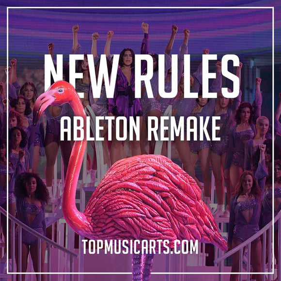 Dua Lipa - New Rules Ableton Remake