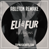 Eli and Fur - You're so high Ableton Remake (Bass House Template)