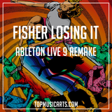Fisher - Losing It Ableton Live 9 Remake (Tech House Template)