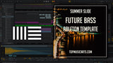 Future Bass Ableton Template Summer Slide