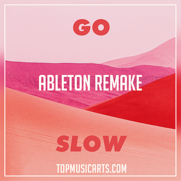 Gorgon City & Kaskade ft Roméo -  Go slow Ableton Remake (Dance Template)