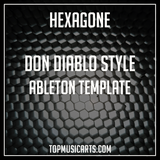 Don Diablo Style Ableton Template - Hexagone (Electro House)