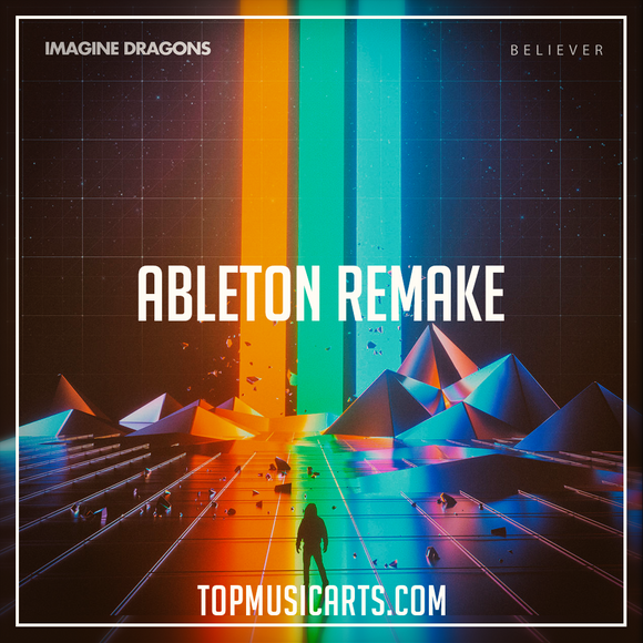 Imagine Dragons  - Believer Ableton Remake (Dance Template)