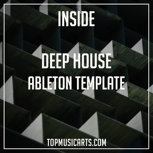 Deep House Ableton Template - Inside