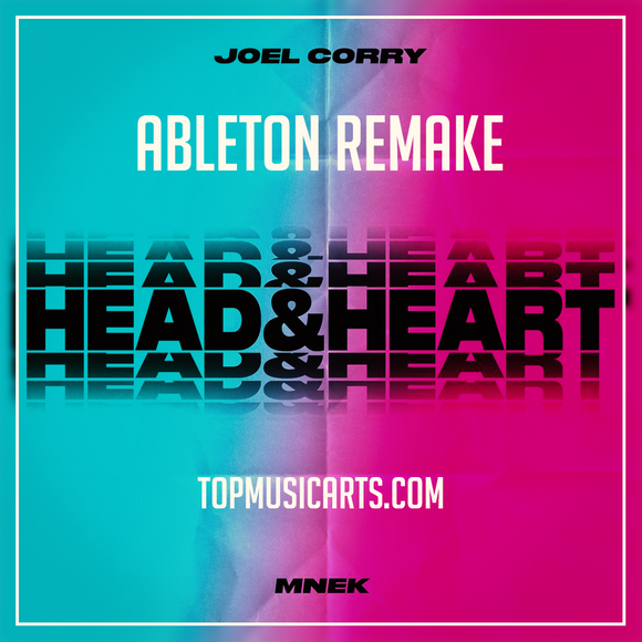 Joel Corry ft MNEK - Head & Heart Ableton Remake (Dance Template)