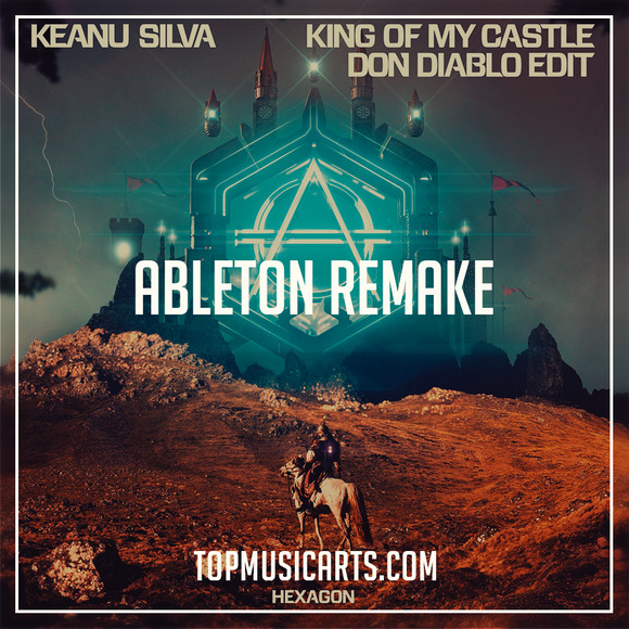 Keanu Silva - King of my castle Don Diablo edit Ableton Remake (Future House Template)