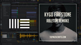 Kygo - Firestone Ableton Remake Template