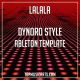 Dynoro Style Ableton Template - Lalala