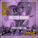 Louie Vega & The Martinez Brothers - Let It Go (Dom Dolla Extended Remix) Ableton Remake (House Template)