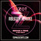 Lizot & Holly Molly - Menage a trois Ableton Remake (Dance Template) MIDI + Serum Presets