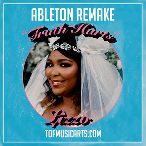 Lizzo - Truth hurts Ableton Remake (Hip-hop Template)